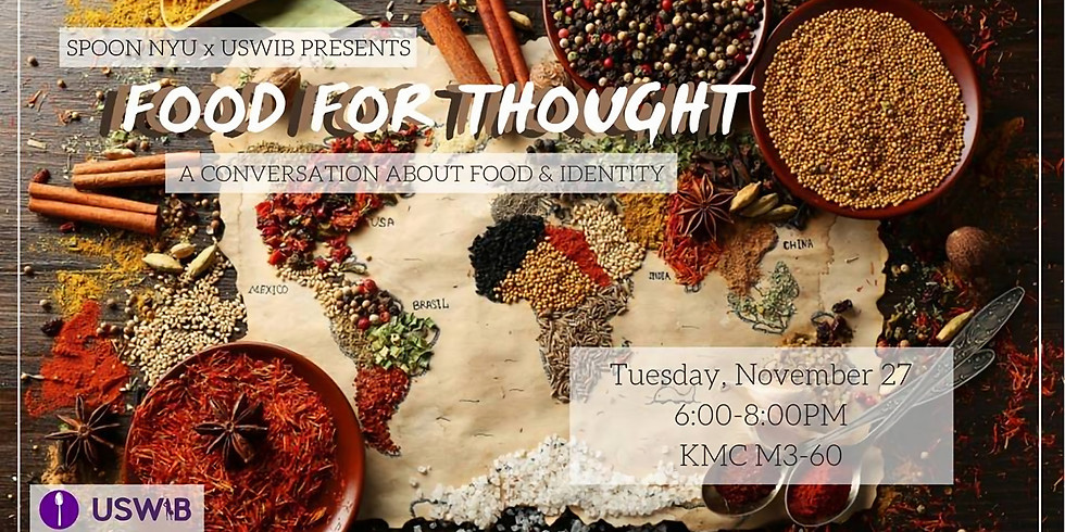 Food for Thought: A Conversation about Food and Identity
