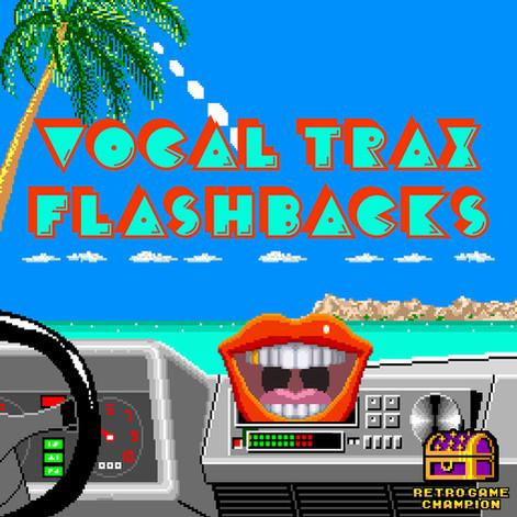 Vocal Trax Flashbacks