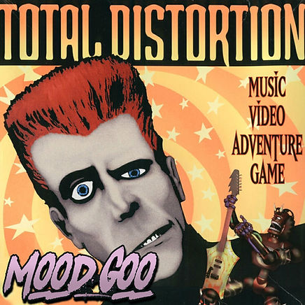 Total Distortion: Mood Goo