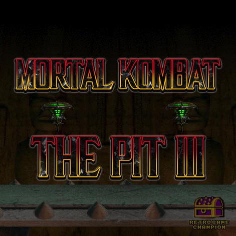 Mortal Kombat: The Pit III