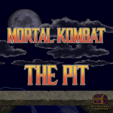 Mortal Kombat: The Pit