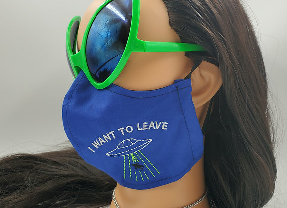 I Want To Leave Alien UFO Face Mask