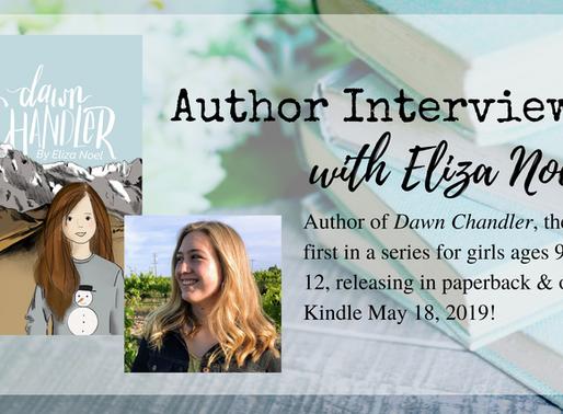 Author Interview: Eliza Noel, Author of Dawn Chandler