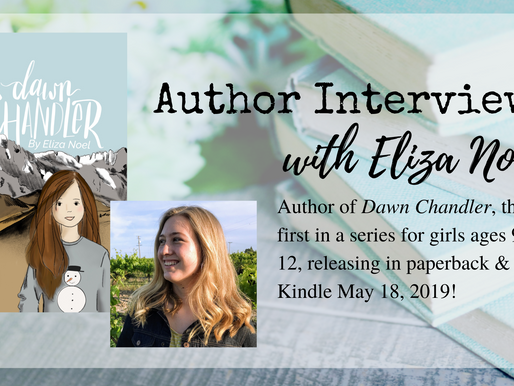 Author Interview: Eliza Noel, Author of Dawn Chandler