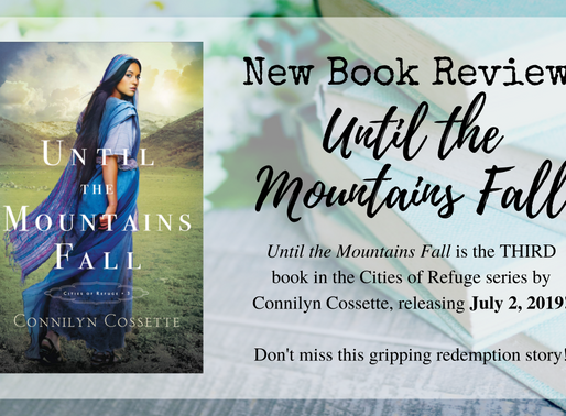 Book Review: Until the Mountains Fall by Connilyn Cossette