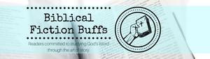 """Biblical Fiction Buffs"""