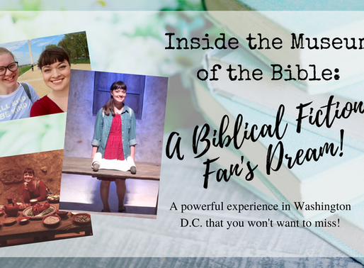Inside the Museum of the Bible: A Biblical Fiction Lover's Dream!