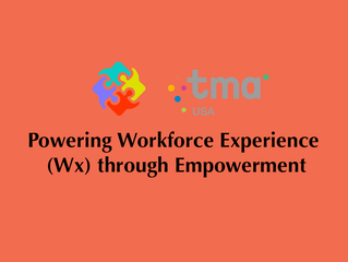 Powering Workforce Experience (Wx) through Empowerment