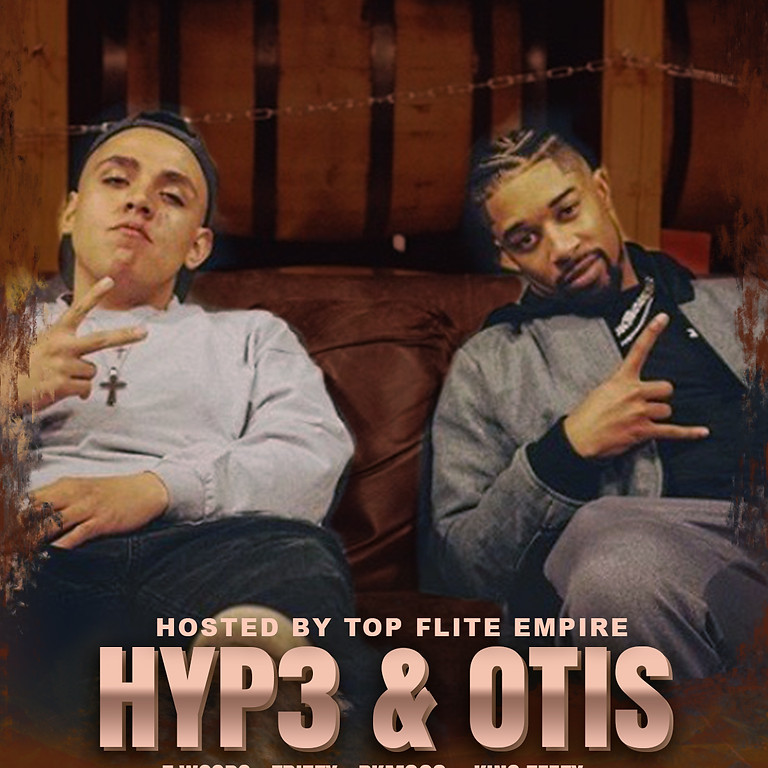 Hyp3 & OTIS - Twoods - Postponed