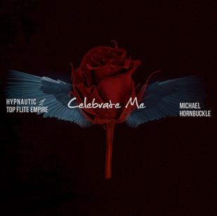 Celebrate Me ft Michael Hornbuckle