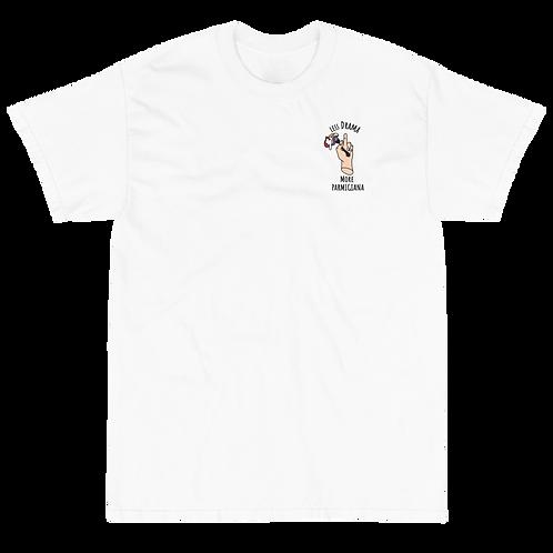 T-shirt Less Drama More Parmigiana