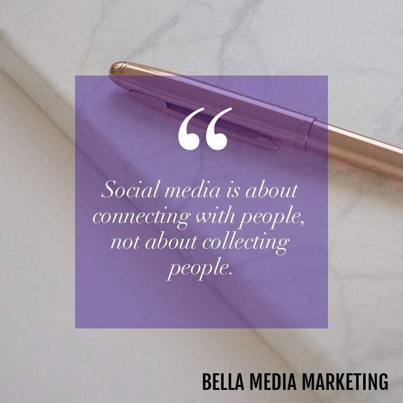 Social media is about connections; get social media and marketing tips from Bella Media Marketing