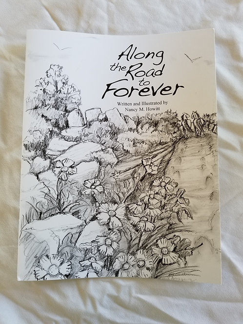 """Book: """"Along the Road to Forever"""" by Nancy M. Howitt"""
