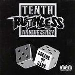 Ruthless-Tenth-Anniversary