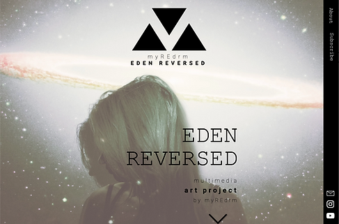 Design myREdrm multimedia art project EDEN REVERSED