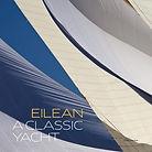 Eilean, un yacht classique