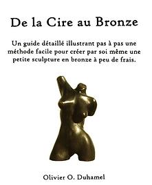 De la cire au bronze