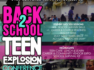 Save-the-Date: Back-to-School Teen Explosion Conference Seeking Business/Community Partners Vendors,