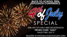 Back-to-School Teen Conference 4th of July Special