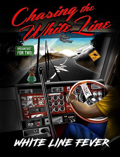 WHITE LINE FEVER T SHIRT