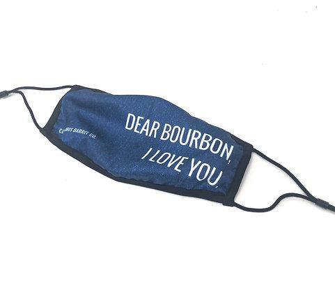 """""""Dear Bourbon"""" Face Shield"""