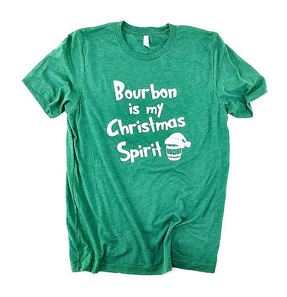 Bourbon is my Christmas Spirit (Emerald)