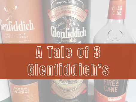 Drink a Dram with Delin: A Tale of 3 Glenfiddich's