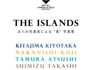 石垣島でグループ展「The Islands」