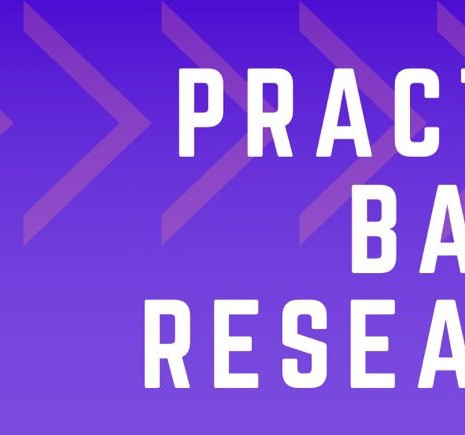 Practice-Based Research (PBR) Monthly Online Forum