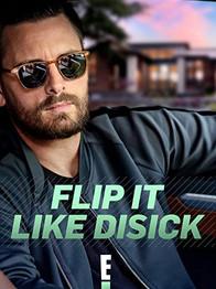 E! / Flip It Like Disick