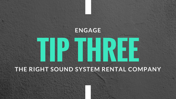 Rental of Sound Systems For Events - Tip 3