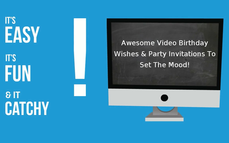 Video Party Invitations - Video Birthday Wishes - Easy, Catchy and Fun!