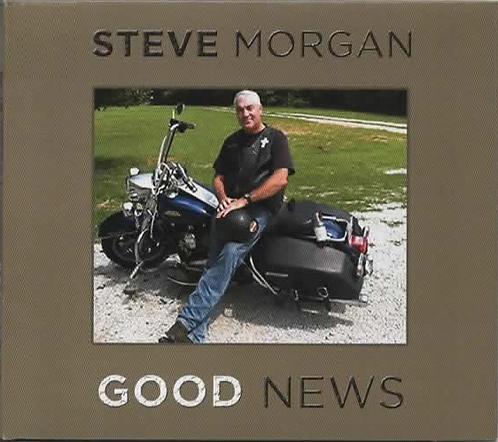 "Steve Morgan ""Good News"""
