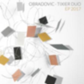 Obraovic-Tixier Duo EP 2017