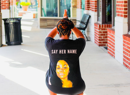 Our Fight Continues: To Breonna & Every Black Woman Awaiting Justice