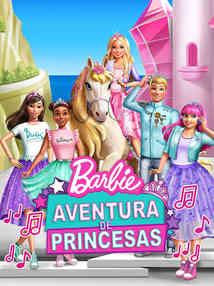 Barbie Aventura de Princesas - Barbie Pr