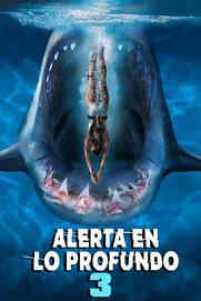 Alerta En Lo Profundo 3 - Deep Blue Sea