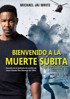 Bienvenido A La Muerte Subita - Welcome to Sudden Death.jpg