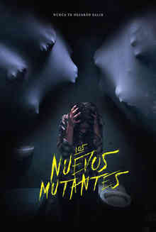 Los Nuevos Mutantes - The New Mutants.jpg