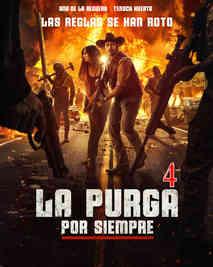 La Noche De Las Bestias 4 Por Siempre - La Purga 4 Por Siempre - The Forever Purge.jpg