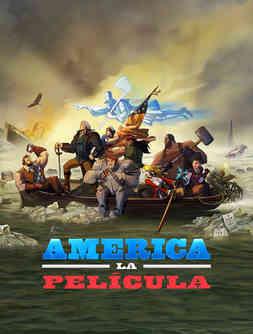 America La Pelicula - America The Motion Picture.jpg