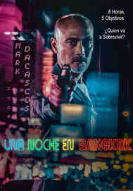 Una Noche En Bangkok - One Night in Bang