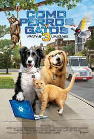 Como Perros y Gatos 3 ¡Patas Unidas! - Cats & Dogs 3 Paws Unite.jpg