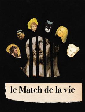 LE MATCH DE LA VIE, 2019
