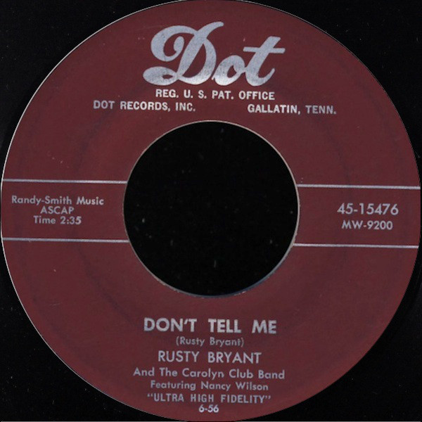 Label for Rusty Bryant's Don't Tell Me 45