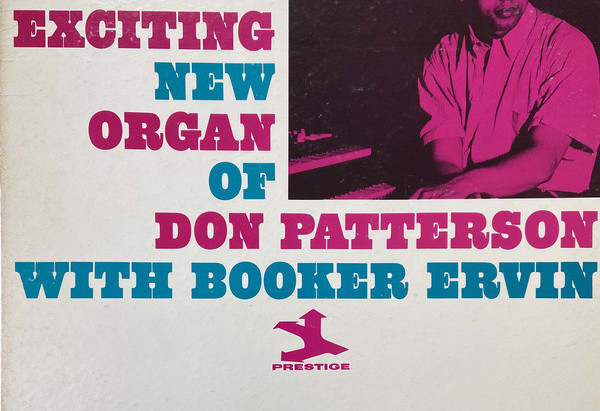 The Exciting New Organ Of Don Patterson