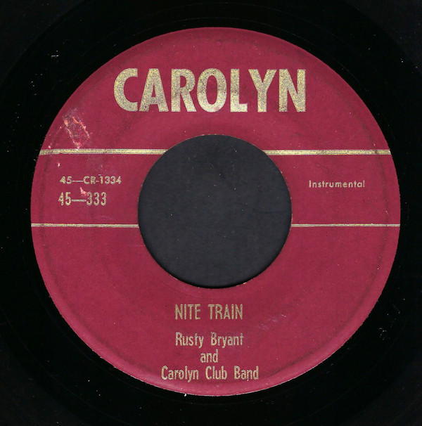 Nite Train 45 on Carolyn label