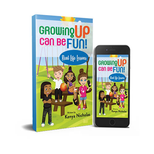 Growing Up Can Be Fun - Real Life Lessons (ages 7-12)