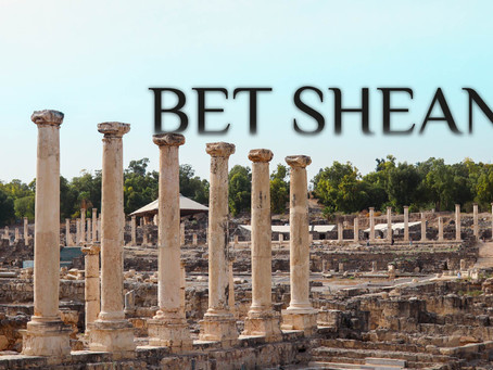 6000 Yıllık Tarihi Ayaklarınızın Altına Seren Şehir: Bet Shean
