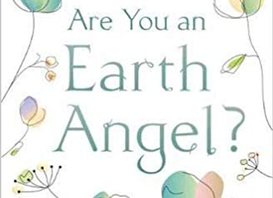 Are You An Earth Angel?
